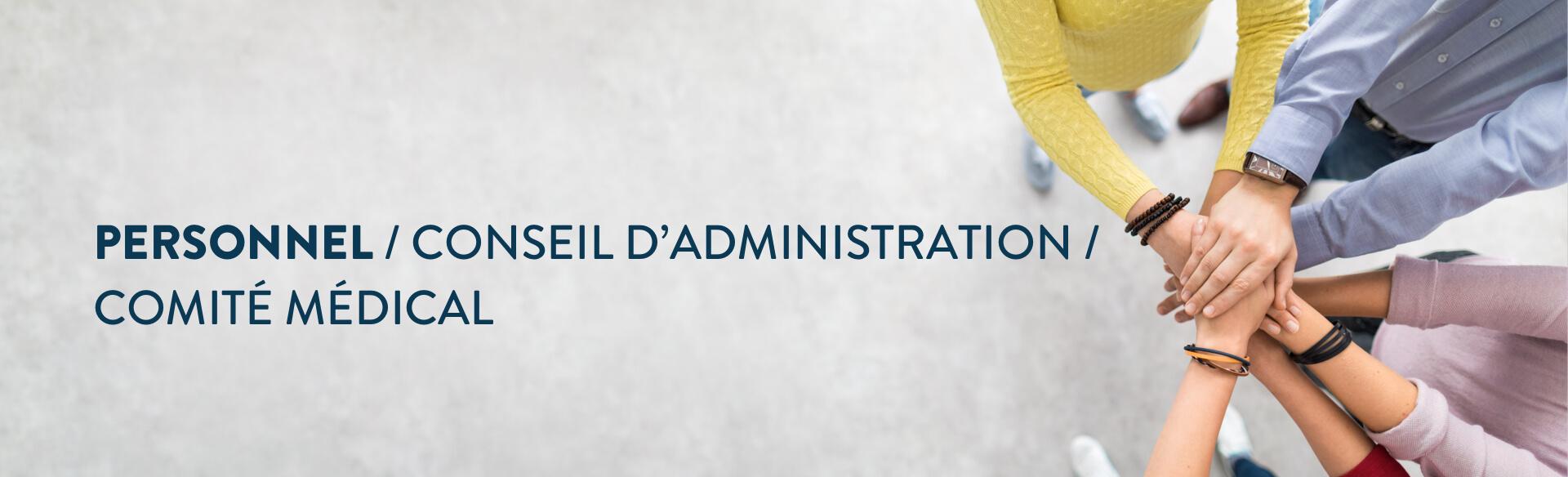 Bannière personnel / conseil d'administration / comité médical