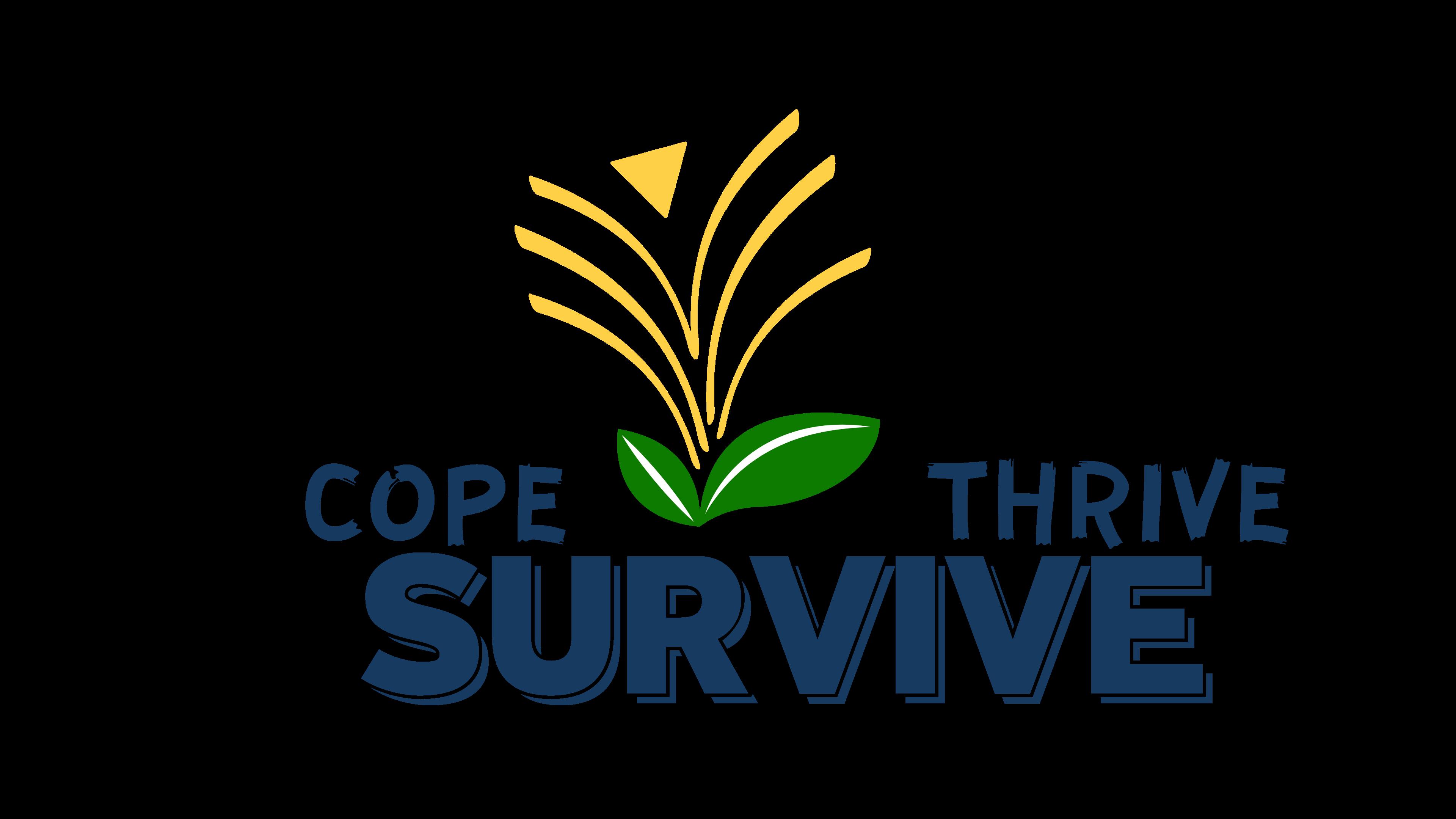 Cope Thrive Survive